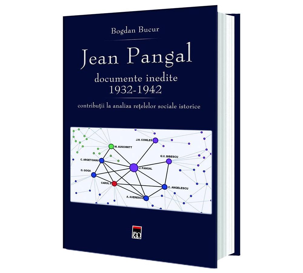 Jean Pangal documente inedite 1932 1942